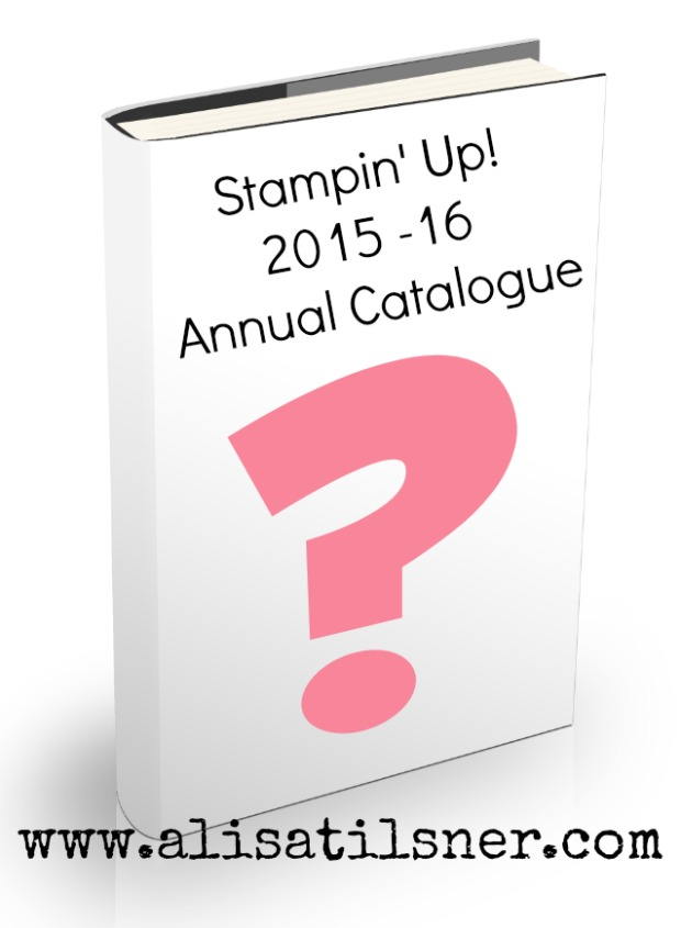 Stampin Up Annual Catalogue 2015-16